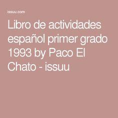 Libro de actividades español primer grado 1993 by Paco El Chato - issuu
