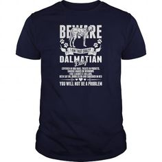 Cool Beware I Am That Crazy Dalmatian Lady  Womens TShirt T shirts