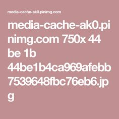 media-cache-ak0.pinimg.com 750x 44 be 1b 44be1b4ca969afebb7539648fbc76eb6.jpg