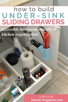 How to build handy under-sink sliding drawers for easily accessible bathroom, laundry, and kitchen storage organization with an easy to follow step-by-step tutorial. #slidingshelfdiy #undersinkstorage #undersinkdrawer #undersinkorganization Bathroom Vanity Storage, Vanity Shelves, Diy Vanity, Bathroom Laundry, Bathrooms, Under Sink Organization, Under Sink Storage, Small Space Storage, Organization Hacks