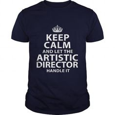 ARTISTIC DIRECTOR T Shirts, Hoodies. Check price ==► https://www.sunfrog.com/LifeStyle/ARTISTIC-DIRECTOR-106145112-Navy-Blue-Guys.html?41382