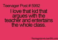 Can be funny...Until your teacher throws a stack of papers at your friend who was just sitting quietly. Lol true.