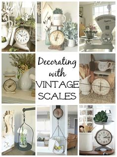 Decorating with Vintage Scales - Raising Rustic