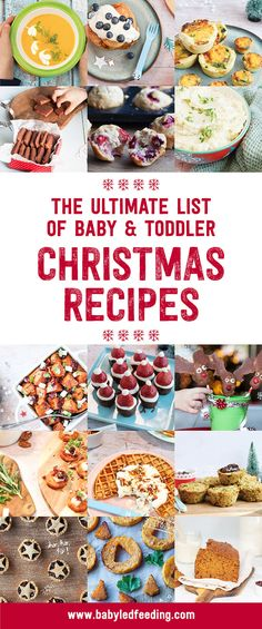 Ultimate list of baby and toddler Christmas recipes. Christmas finger foods, appetizers, breakfast, dinner and holiday treats! Huge list of healthy baby friendly refined sugar free and low salt recipe ideas for the holidays! #christmasbabyfood #toddlerfood #healthychristmas #babyfriendlychristmas #refinedsugarfree