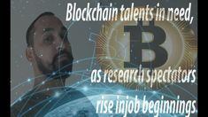 Blockchain talents in need, as research spectators rise in job beginnings