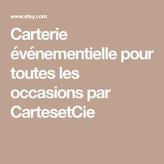 Carterie événementielle pour toutes les occasions par CartesetCie