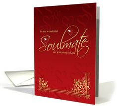 Soulmate Valentine's Day Card. Following the Red and Gold theme, this card is simple yet elegant. The perfect way to express your love for your soulmate! (From Greeting Card Universe) #justjerakah #inthefingerlakes #flxweddingplanner #flxeventplanner #pinspirationchallenge #vday2014