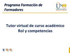 rol-del-tutor-en-un-aula-virtual by SelenitaZul . via Slideshare