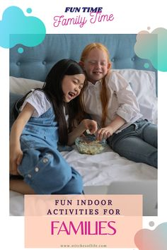 4 Fun Indoor Activities for Families
