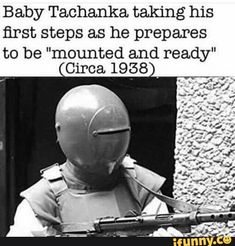 """Baby Tachanka taking his first. steps as he prepares to be """"mounted and ready"""" Circa 1938 - iFunny :) Rainbow Six Siege Art, Rainbow 6 Seige, Rainbow Six Siege Memes, Tom Clancy's Rainbow Six, Rainbow Art, Video Game Memes, Video Games Funny, Funny Games, Funny Gaming Memes"""