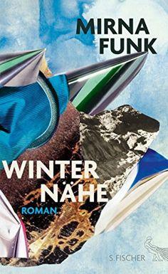 Winternähe: Roman von Mirna Funk http://www.amazon.de/dp/3100024192/ref=cm_sw_r_pi_dp_R-sTvb019XBE6