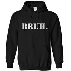 Bruh Hoodie T Shirts, Hoodies Sweatshirts. Check price ==►…
