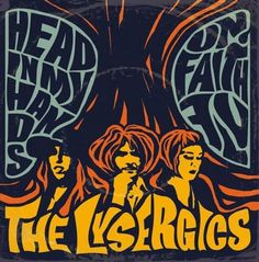 "The Lysergics: 7"" single cover sleeve, Clostridium records 2015"