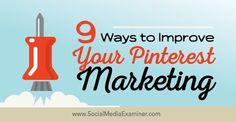 Does your business use Pinterest?  Want to get more exposure and engagement for your pins?  Marketing on Pinterest is an excellent way to showcase your business, engage current and potential customers and boost your bottom line.  In this article I'll share nine ways to improve your Pinterest marketing.