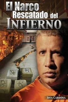 El Narco Rescatado del Infierno, el unico hombre q fue narco, hoy ataca el sucio y cochino demecial mundo de las drogas.