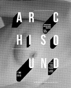 """662 Likes, 4 Comments - swiss design, typography (@swissgraphic) on Instagram: """"Archisound Festival Poster #дизайн #дизайнер #графика #искусство #sound #fashion #editorialdesign…"""""""