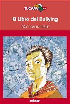 """Eric Kahn Gale. """"El libro del bullying"""". Editorial Edebé. No estoy seguro de lo que crees que estás a punto de leer. Pero sea lo que sea lo que estés pensando, te equivocas. Esto es una crónica del Libro del Bullying y de lo que me hizo. Cómo lo combatí y la forma en que él se defendió. En una ocasión llegué a pensar que el Libro del Bullying era un mito. Luego, tal vez un misterio que yo podría resolver. Ahora sé que es un monstruo y estoy intentando destruirlo."""