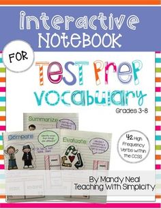 Did you know that researchers estimate 85% of achievement test scores are based on the vocabulary of the standards? Use this Interactive Notebook for Test Prep Vocabulary to familiarize your students with 42 Common Core critical verbs.