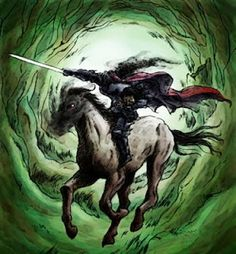 The Dullahan: The Irish Headless Horseman.  Irish myth that is the foreteller of death.  Rides a black horse with fire eyes, when he stops riding, a human dies.