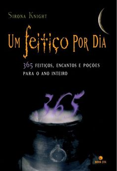 um feitiço por dia sirona knight Wicca Witchcraft, Pagan Witch, Wiccan, Magick, Witches, Virgo Tattoo Designs, Baby Witch, Book Reader, Book Of Shadows