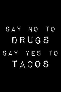 Good policy? #tacos #drugs #food