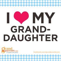 #grandma #grandpa #grandkids #granddaughter #quotes should read I love my granddaughters!!