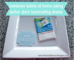 The Social Home: How to Laminate Labels at Home for $1