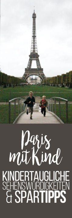 Paris mit Kind: Kindertaugliche Sehenswürdigkeiten und Spartipps   Was ist besser - Disneyland oder Parc Asterix? Welche Tickets für die Metro?