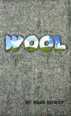 Free Kindle Book For A Limited Time : Wool - Part One by Hugh Howey