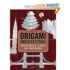 Origami Architecture: Papercraft Models of the World's Most Famous Buildings; Yee; < $17