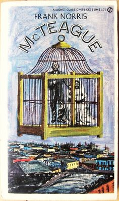 McTeague by Frank Norris MMP (1964) Afterword by Kenneth Rexroth San Francisco