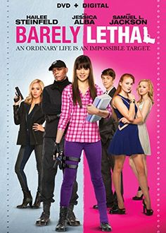 Barely Lethal ~8/18/2015