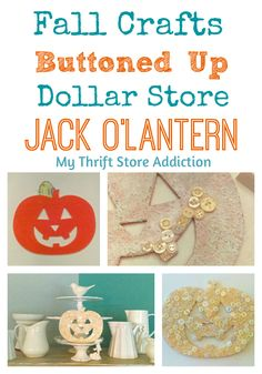 How to create a whimsical button covered felt jack o'lantern with dollar store craft supplies!