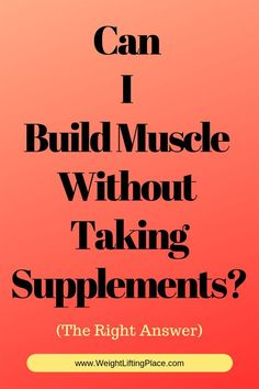 Can I Build Muscle Without Taking Supplements? Muscle Building Meal Plan, Muscle Building Workouts, Weight Trainer, Body Weight Training, Increase Muscle Mass, Build Muscle Mass, Plyometric Workout, Plyometrics, Major Muscles