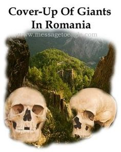 Massive Cover-Up Of Giants In Romania - MessageToEagle.com
