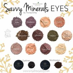 Young Living's Savvy mineral makeup. Member ID 2758501 Yl Oils, Yl Essential Oils, Young Living Essential Oils, Young Living Makeup, Young Living Oils, Mineral Makeup Brands, Savvy Minerals, Mineral Eyeshadow, Cruelty Free Makeup