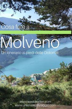 Cosa fare a Molveno? Due giorni di relax sul lago, ai piedi delle montagne del trentino e dintorni. #dolomiti #trentino #relax #lago #molveno