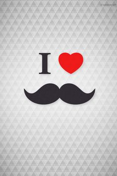 Free - Wallpaper - I Love mustaches / beards