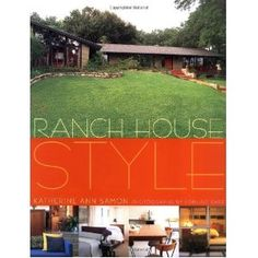 † ♥ ✞ ♥ † Ranch House Style † ♥ ✞ ♥ †