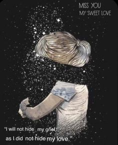 My grief is too big to hide. I miss you! Love Wallpaper, Galaxy Wallpaper, Love Drawings, Art Drawings, Miss Mom, Grieving Quotes, Arte Obscura, Sad Art, Love Images