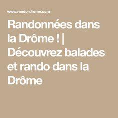 Randonnées dans la Drôme ! | Découvrez balades et rando dans la Drôme
