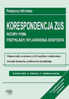 Korespondencja z ZUS. Wzory pism, przykłady, wyjaśnienia eksperta - Opracowanie zbiorowe za 53,99 zł   Książki empik.com