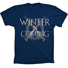 GAME of THRONES , winter is coming   T Shirt