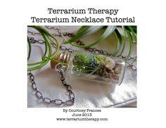 T e r r a r i u m T h e r a p y: DIY Terrarium Necklace Tutorial