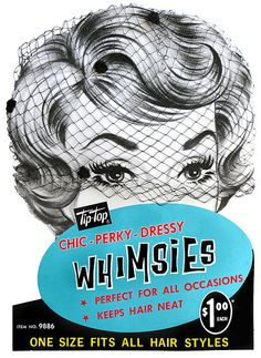 Ad for 'Whimsies' Hair Nets #graphicdesign #vintage #ads