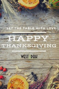 The West Pak family wishes a Happy #Thanksgiving harvest to you & yours this holiday.