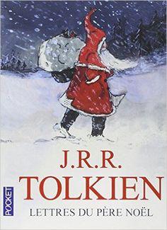 Amazon.fr - LETTRES DU PERE NOEL - J R R TOLKIEN, GERARD-GEORGES LEMAIRE - Livres