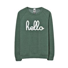 Hello (Adult) LIMITED EDITION True Dusty Pine Champ Pullover