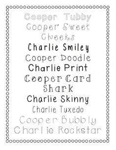 Fonts!  Fonts!  Fonts!  Free fonts! Also loving that my boys are named Cooper and Charley!