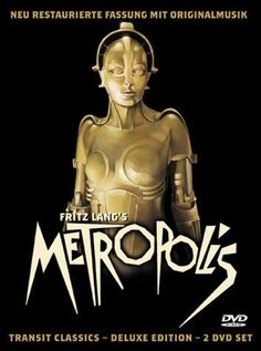 Metropolis (1927) Poster -- I used to have one of the original posters, until someone broke into my storage unit in Hollywood and stole it.  AARGH!  Classic film, a must see.